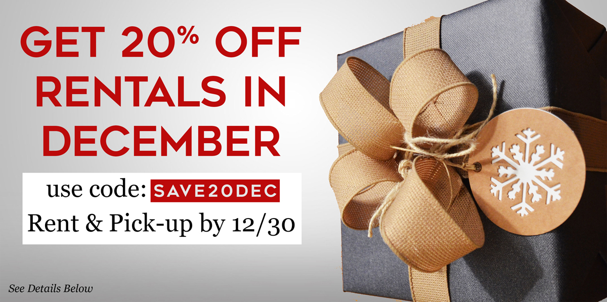 Save 20% Off Rentals in December with code SAVE20DEC